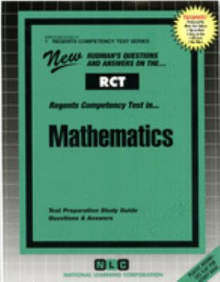 Regents Competency Test in Mathematics: Test Preparation Study Guide, Questions & Answers 9780837364018