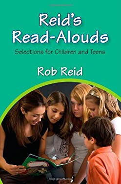 Reid's Read-Alouds: Selections for Children and Teens 9780838909805
