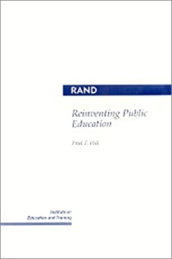 Reinventing Public Education 9780833016317
