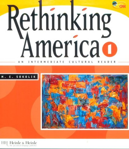 Rethinking America 1: An Intermediate Cultural Reader 9780838447505