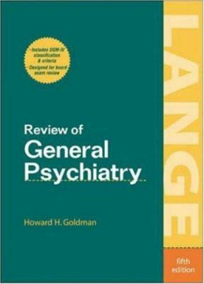 Review of General Psychiatry, Fifth Edition 9780838584347