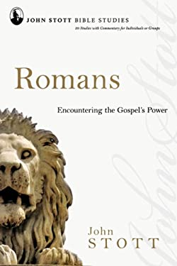 Romans: Encountering the Gospel's Power 9780830821655