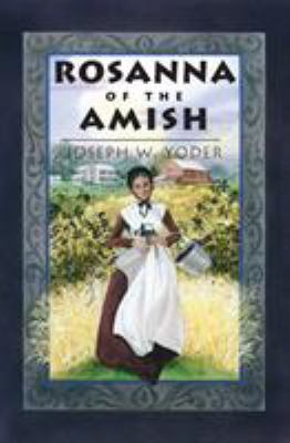 Rosanna of the Amish 9780836190182