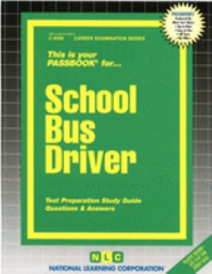 School Bus Driver: Test Preparation Study Guide, Questions & Answers 9780837340562
