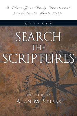 Search the Scriptures: A Three-Year Daily Devotional Guide to the Whole Bible 9780830811205
