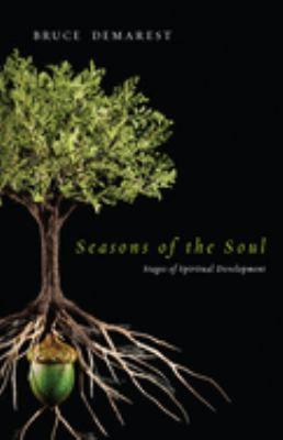 Seasons of the Soul : Stages of Spiritual Development