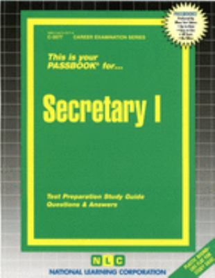 Secretary I: Test Preparation Study Guide Questions & Answers 9780837335773