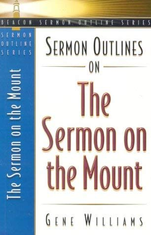Sermon Outlines on the Sermon on the Mount 9780834120471