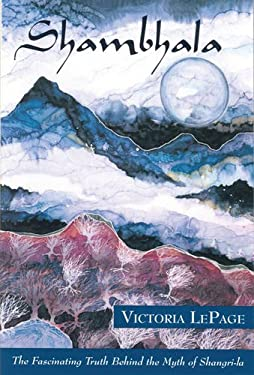 Shambhala: The Fascinating Truth Behind the Myth of Shangri-La