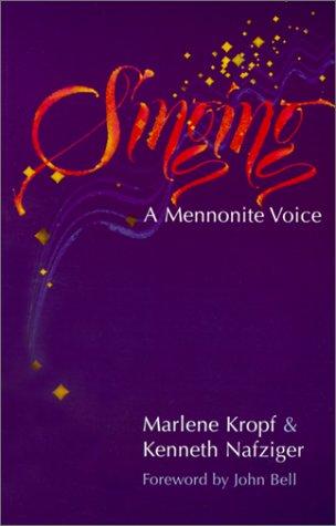 Singing: A Mennonite Voice 9780836191523