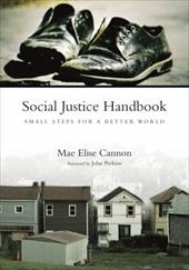 Social Justice Handbook: Small Steps for a Better World 3622640