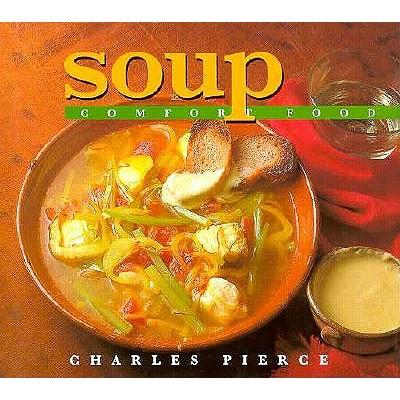 Soup: Comfort Food 9780836251142