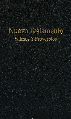 Spanish Vest Pocket New Testament with Psalms and Proverbs 9780834002159