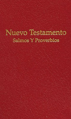 Spanish Vest Pocket New Testament with Psalms and Proverbs 9780834002166