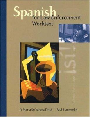 Spanish for Law Enforcement Worktext 9780838407561
