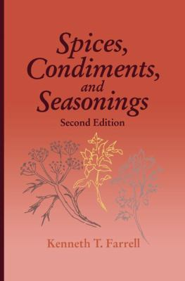 Spices, Condiments and Seasonings - 2nd Edition