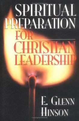 Spiritual Preparation for Christian Leadership 9780835808880