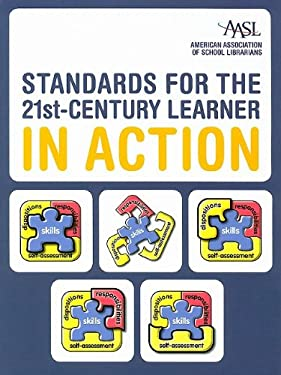Standards for the 21st-Century Learner in Action 9780838985076