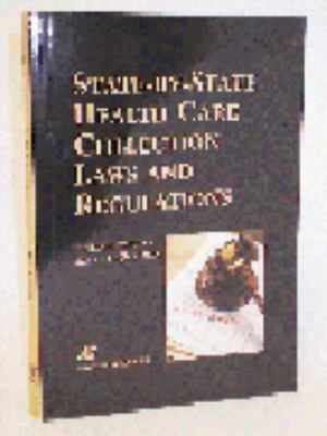 State-By-State Health Care Collection Laws & Regulations 9780834218819