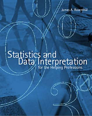 Statistics and Data Interpretation for the Helping Professions 9780830415090