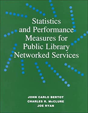 Statistics and Performance Measures for Public Library Networkedservices