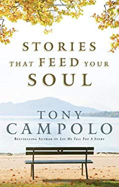 Stories That Feed Your Soul 9780830747757