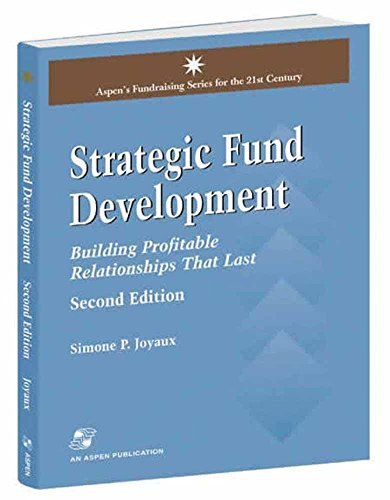 Strategic Fund Development: Building Profitable Relationships That Last 9780834218987