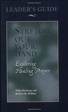 Stretch Out Your Hand: Leader's Guide 9780835808712