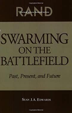 Swarming on the Battlefield: Past, Present, and Future 9780833027795