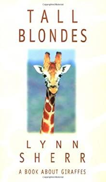 Tall Blondes: A Book about Giraffes 9780836227697