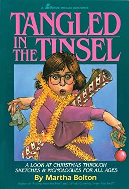 Tangled in the Tinsel: A Look at Christmas Through Sketches & Monologues for All Ages 9780834193697