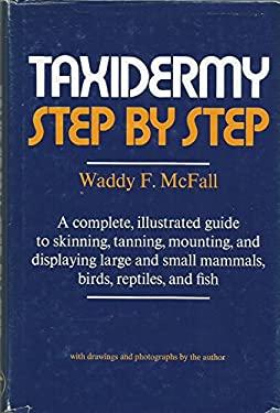 Taxidermy Step by Step