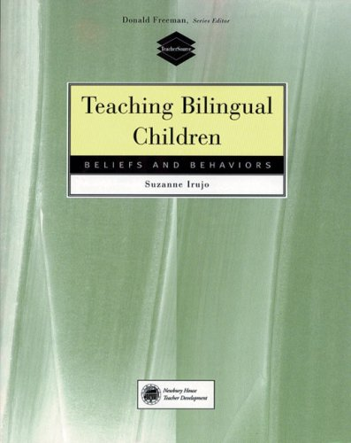 Teaching Bilingual Children: Beliefs and Behaviors 9780838460986