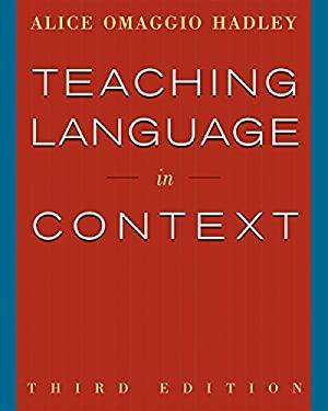 Teaching Language in Context 9780838417058