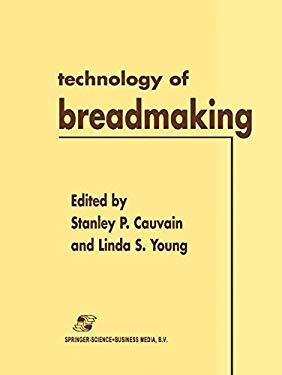 Technology of Breadmaking 9780834216853