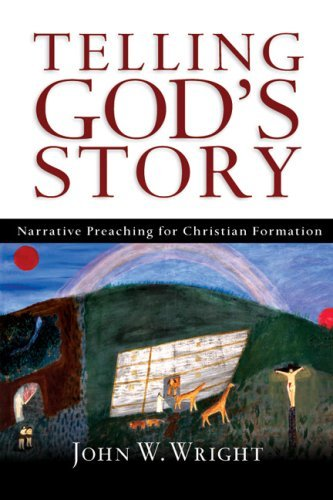 Telling God's Story: Narrative Preaching for Christian Formation 9780830827404