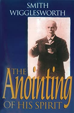 The Anointing of His Spirit 9780830733804