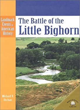 The Battle of the Little Bighorn 9780836853384