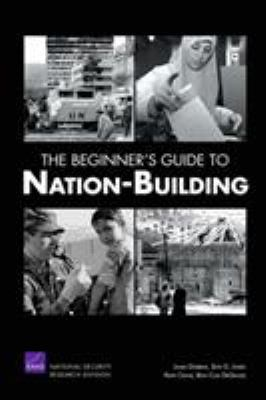 The Beginner's Guide to Nation-Building 9780833039880