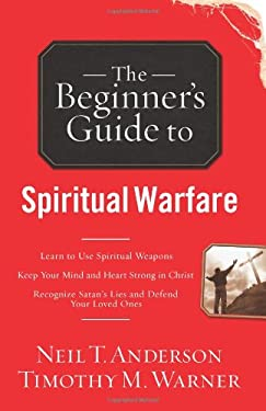 The Beginner's Guide to Spiritual Warfare 9780830746019
