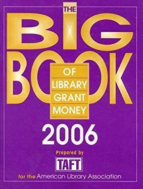 The Big Book of Library Grant Money 9780838935583