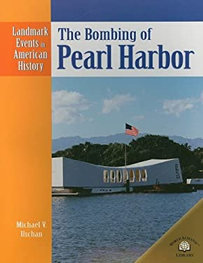 The Bombing of Pearl Harbor 9780836854015