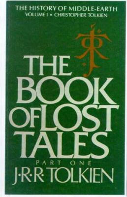 The Book of Lost Tales, Part One 9780833501165