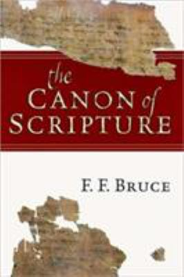 The Canon of Scripture 9780830812585