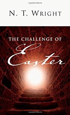 The Challenge of Easter 9780830838486