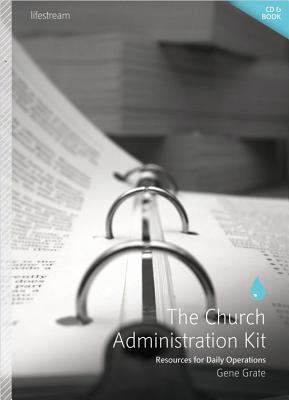 The Church Administration Kit: Resources for Daily Operations [With Paperback Book] 9780834123861