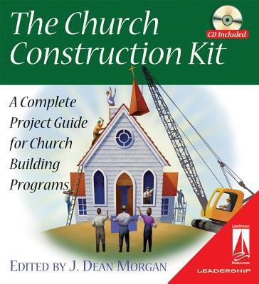 The Church Construction Kit: A Complete Project Guide for Church Building Programs [With CDROM] 9780834121836