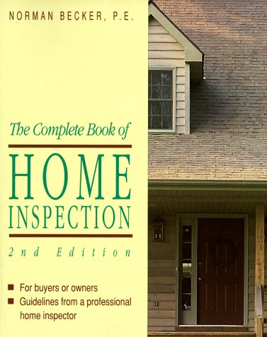 The Complete Book of Home Inspection: For the Buyer or Owner 9780830637850