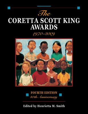 The Coretta Scott King Awards, 1970-2009 9780838935842