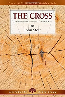 The Cross: 13 Studies for Individuals or Groups 9780830831272